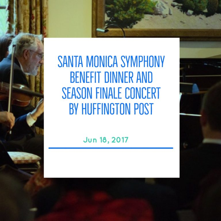 Santa Monica Symphony Benefit Dinner and Season Finale Concert