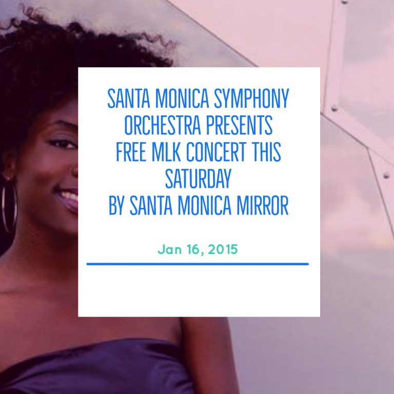 Santa Monica Symphony presents: Free MLK Concert This Saturday