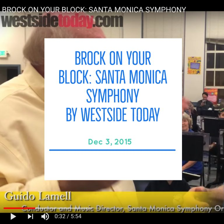 Brock On Your Block: Santa Monica Symphony